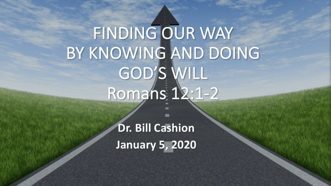 Finding Your Way by Knowing and Doing God's Will